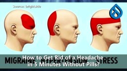 Get Rid of Headache in 5 Minutes Without Taking Pills