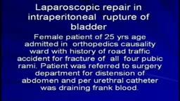 Laparoscopic repair in rupture of urinary bladder