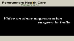 Sinus augmentation surgery in India from the most well trained dental treatment surgeons and maxillo facial doctors.