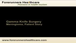 Meningoma gamma knife surgery in India by experienced brain surgeons