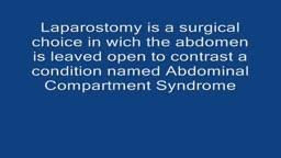 Laparostomy Surgical Closure