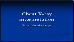 Chest x-ray -- Raised Hemidiaphragm