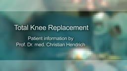 Total Knee Replacement Patient Information