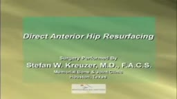 Direct Anterior Hip Resurfacing Surgery