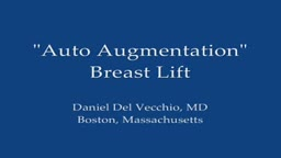 Breast Lift With  Auto Augmentation
