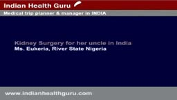 Ms Eukeria-River State Nigeria-Kidney Stone Surgery
