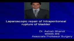 repair of rupture of urinary bladder
