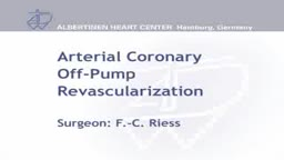 Arterial Coronary Off-Pump Revascularization