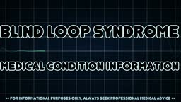 Blind loop syndrome