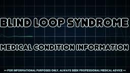 Blind loop syndrome