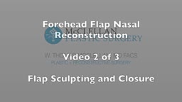 Forehead Flap Nasal Reconstruction