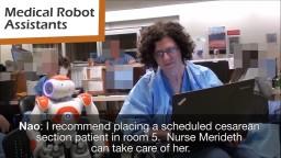 Medical Robot Assistants